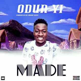 Made - This Year (Odun Yi)