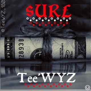 Tee'WYZ - Sure