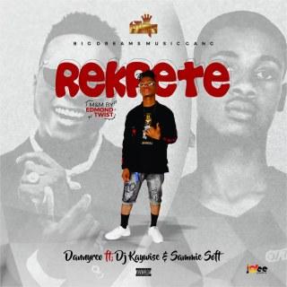 DannyReo ft. DJ Kaywise & Sammie Soft - Rekpete