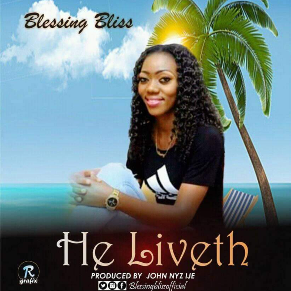 Blessing Bliss He Liveth