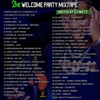 DJ Aketz - 2Lie Welcome Party Mixtape Tracklist