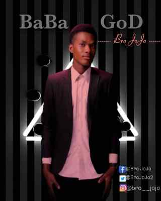 Bro JoJo - Baba God