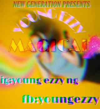 Young Ezzy - Magical