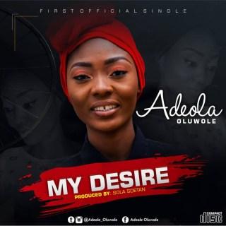 Adeola Oluwole - My Desire