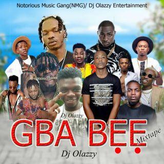 [Mixtape] DJ Olazzy - Gba Bee Mixtape