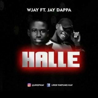 Wjay ft. Jay Dappa - Halle