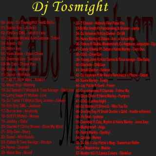 DJ Tosmight Tracklist