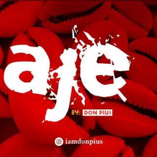 Don Pius - Aje (Cover)