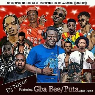 DJ Niyor NMG - Gba Bee & Puta Mixtape