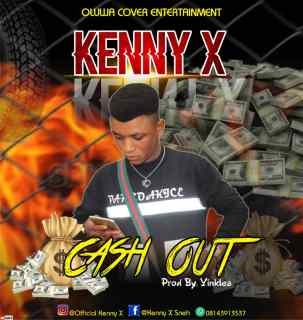 Kenny X - Cash Out
