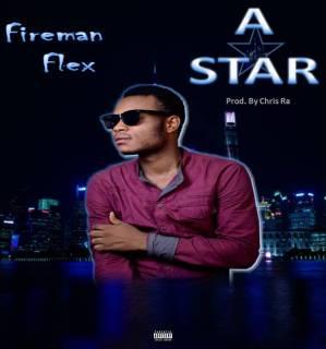 Fireman Flex - A Star