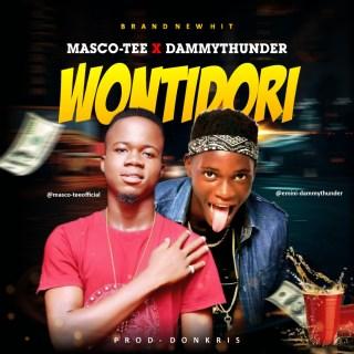 Masco-Tee ft. Thunda - Wontidori