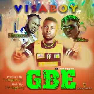 Visaboy ft. Slimcase & Zlatan - Gbe