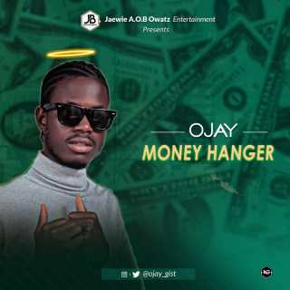 Ojay - Money Hanger