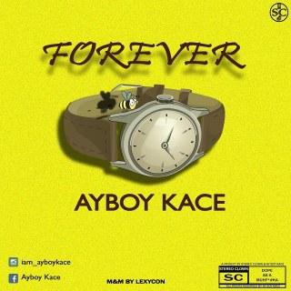 Ayboy-Kace - Forever