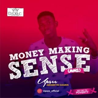 Upsee - Money Making Sense (MMS)
