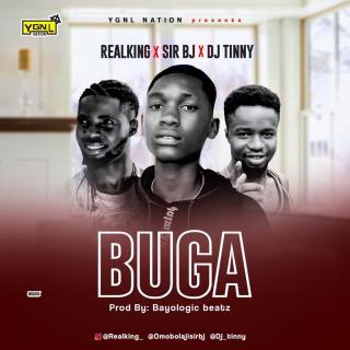 Realking ft. Sir BJ & DJ Tinny - Buga