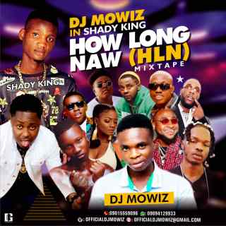 DJ Mowiz ft. Shady King - How Long Naw (HNL Mix)