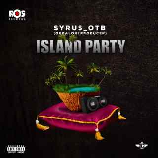 Syrus OTB - Island Party