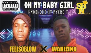 Feelsoblow ft. Wakizino - Oh My Baby Girl