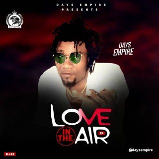 Days Empire - Love In The Air