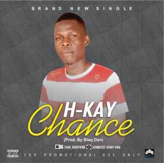 H-Kay - Chance