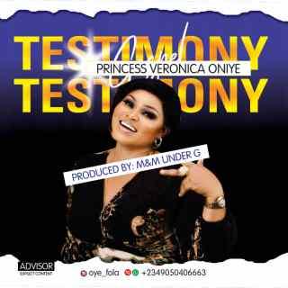 [PR-Music] Princess Veronica Oniye - Testimony