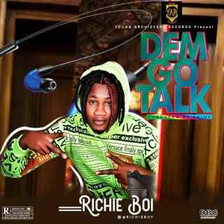 [PR-Music] Richie Boy - Dem Go Talk