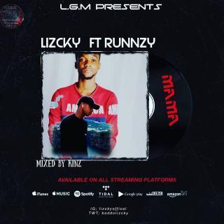 [PR-Music] Lizcky ft. Runnzy - Mama