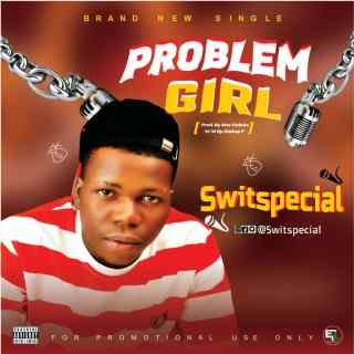 [PR-Music] Swit Special - Problem Girl