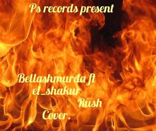 El Shakur ft. Bella Shmurda - Rush (Cover)