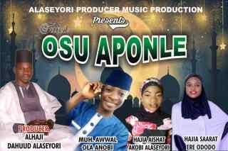 Alaseyori ft. Ola Anobi, Akobi Alaseyori & Ere Ododo - Osu Aponle (Ramadan)