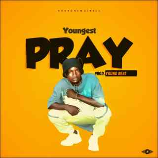 Youngest - Pray
