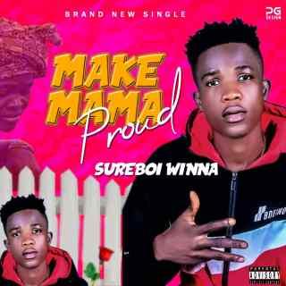 Sureboi Winna - Make Mama Proud (MMP)