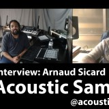 Interview: Arnaud Sicard – AcousticSamples – Sound Design, UVI, Scripting, and Playing Instruments