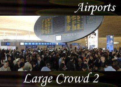 SoundScenes - Atmo-Airport - Large Crowd 2
