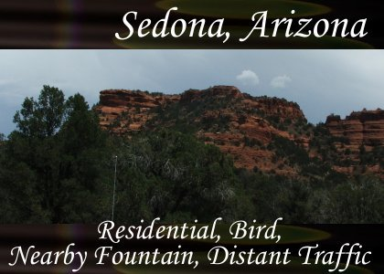 SoundScenes - Atmo-Arizona - Sedona, Residential