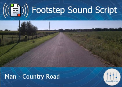 footstep script – man – country road