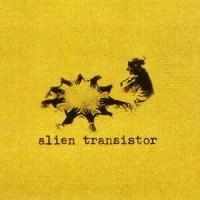 Alien Transistor: Markus Acher