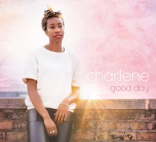 Charlene Music – Throwback to a Good Day