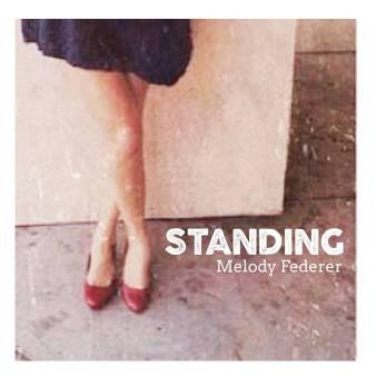 Standing_SingleCover_MelodyFederer