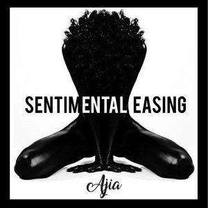 ajia sentimental easing Sounds So Beautiful