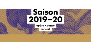 opera lyon saison 2019-2020 Sounds So Beautiful