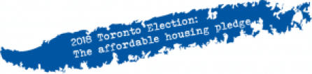 Splash of blue paint with text: 2018 Toronto Election: The affordable housing pledge