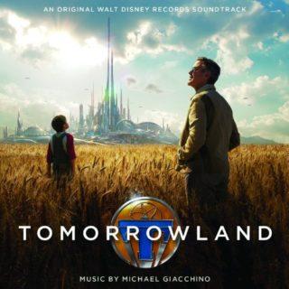 Tomorrowland El mundo del mañana Canciones - Tomorrowland El mundo del mañana Música - Tomorrowland El mundo del mañana Soundtrack - Tomorrowland El mundo del mañana Banda sonora