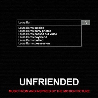 Unfriended Chanson - Unfriended Musique - Unfriended Bande originale - Unfriended Musique du film
