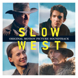 Slow West Canciones - Slow West Música - Slow West Soundtrack - Slow West Banda sonora