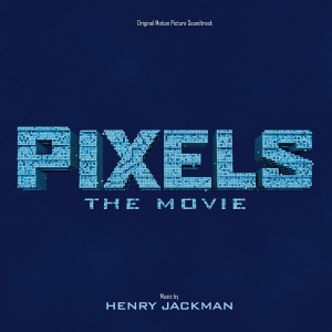 Pixels Song - Pixels Music - Pixels Soundtrack - Pixels Score
