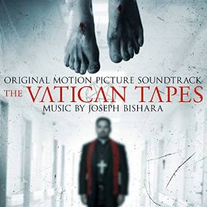 The Vatican Tapes Lied - The Vatican Tapes Musik - The Vatican Tapes Soundtrack - The Vatican Tapes Filmmusik