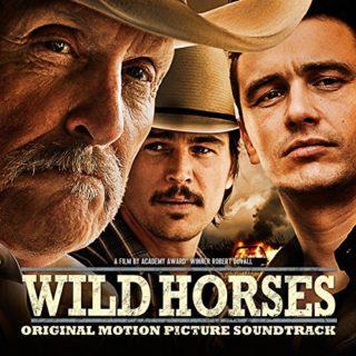 Wild Horses Canciones - Wild Horses Música - Wild Horses Soundtrack - Wild Horses Banda sonora